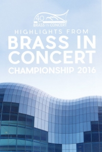 Brass in Concert Championships - 2016