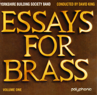 Essays For Brass Vol 1 - Yorkshire Building Society Band - 1996 - £4 + £1.50 P/P