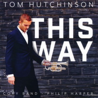 This Way - Cornet Soloist Tom Hutchinson