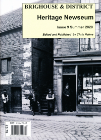 Brighouse & District Heritage Newseum Issue number 9 - Is now available