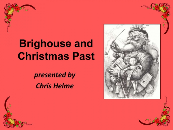 Brighouse and Christmas Past