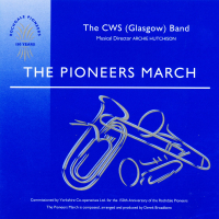 The Pioneers March - CWS (Glasgow) Band - 1993 - CD - £3 + £1.50 P/P