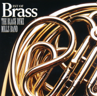 Best of Brass (Compilation) Black Dyke Mills Band - 1997 - CD - £2 + £1.50 p/p