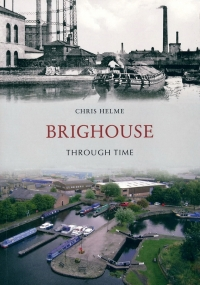 Brighouse Through Time