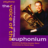 'The Voice of the Euphonium - Morgan Griffiths' - 1999 - £4 +£1.50 p/p - Pre-Owned